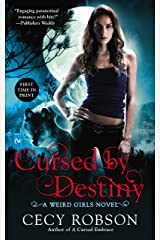 Cursed By Destiny (Weird Girls Book 3) Kindle Edition