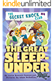 The Great Sleep-Under (The Secret Knock Club Book 4)
