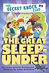 The Great Sleep-Under (The Secret Knock Club Book 4) Kindle Edition