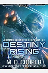 Destiny Rising - A Hard Military Space Opera Epic: The Intrepid Saga - Books 1 & 2 Kindle Edition