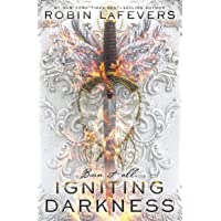Igniting Darkness