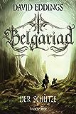 Belgariad - Der Schütze: Roman (Belgariad-Saga 2)