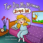 The Day My Mommy Slept In! (Children's EBook) Funny Rhyming Picture Book for Beginner Readers/Bedtime Story (Ages 2-8) (Laug