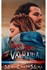 See You in Valhalla (Borderline Freaks MC Book 4) Kindle Edition