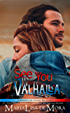 See You in Valhalla (Borderline Freaks MC Book 4)