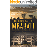 The House Called Mbabati: A Novel Out of Africa