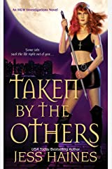 Taken By The Others (H&W Investigations Book 2) Kindle Edition