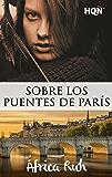 Sobre los puentes de París (HQÑ)