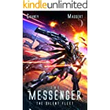 The Silent Fleet: A Mecha Scifi Epic (The Messenger Book 4)