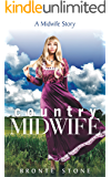 Country Midwife (A Midwife Story Book 3)