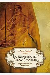 La Aventura del Abrigo Amarillo: Un pastiche clásico de Sherlock Holmes (Spanish Edition) Kindle Edition