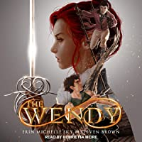 The Wendy: Tales of the Wendy Series, Book 1