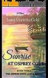Sunrise at Osprey Cove (The Osprey Cove Lodge Series Book 3)