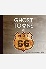 Ghost Towns of Route 66 Hardcover