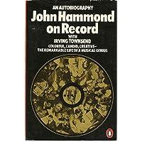 John Hammond on Record: An Autobiography