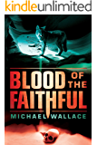 Blood of the Faithful (Righteous Book 8)