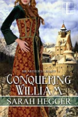 Conquering William (Sir Arthur's Legacy Book 3)