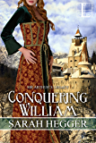 Conquering William (Sir Arthur's Legacy)
