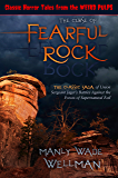 THE CURSE OF FEARFUL ROCK: The Classic Battles of Union Sergeant Jaeger Against the Forces of Darkness
