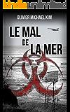 Le Mal de la Mer (French Edition)