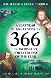 A Leap Year of Great Stories 366 from History for every day of the Year: More Great Stories from History for Every Day of the Year (Icon 366)