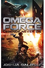 Omega Force: Legends Never Die (OF10) Kindle Edition