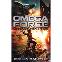 Omega Force: Legends Never Die (OF10) (English Edition)