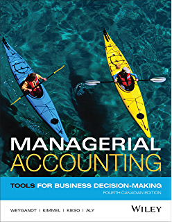 Financial accounting tools for business decision making 6th managerial accounting tools for business decision making 4th canadian edition fandeluxe Image collections
