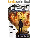 Regal and the Galaxy Hound: Book I