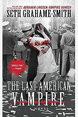 The Last American Vampire Kindle Edition