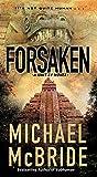 Forsaken (A Unit 51 Novel)