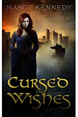 Cursed Wishes (Three Wishes Book 1)