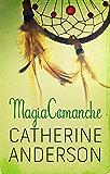 Magia comanche (Serie Comanche)