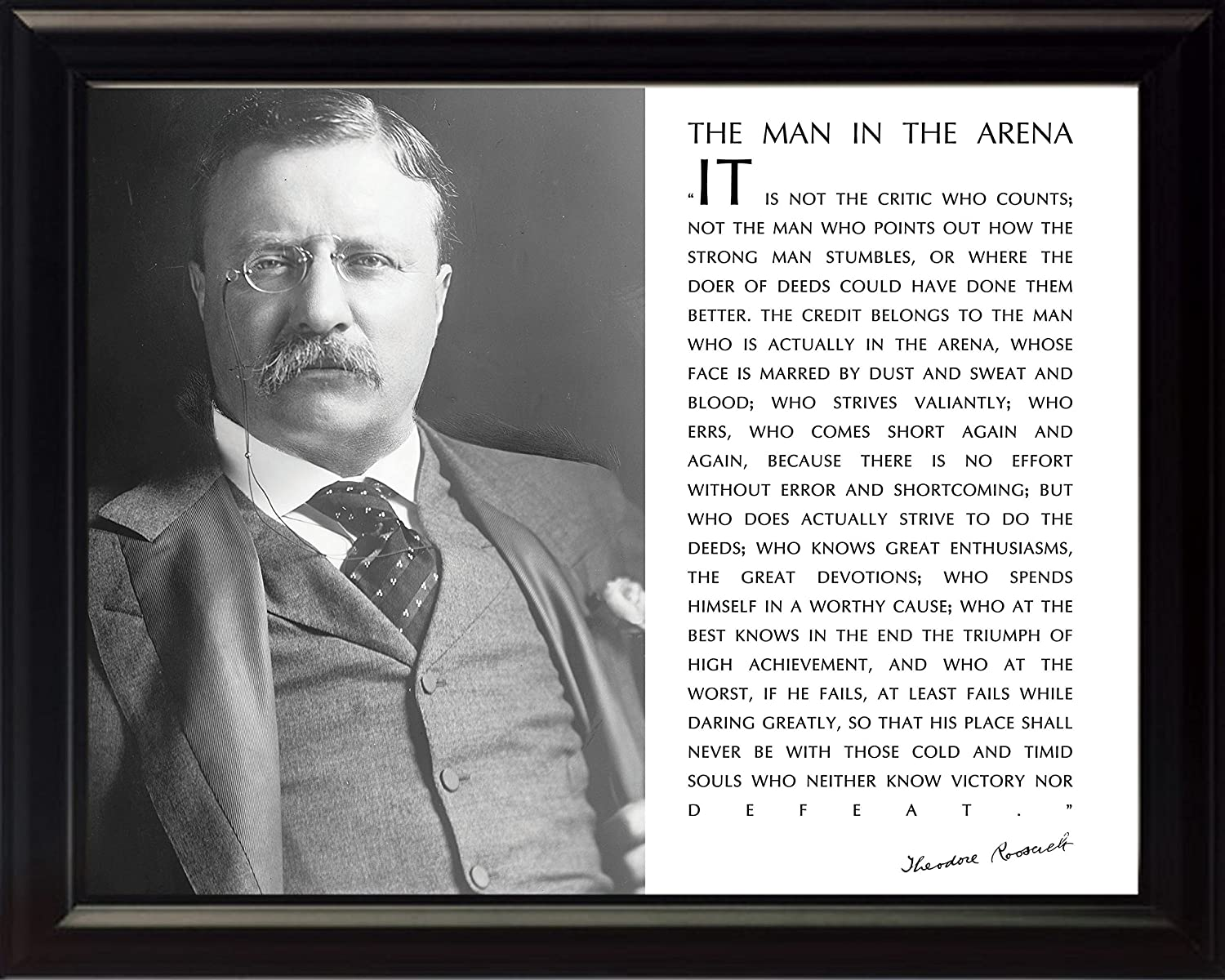 Theodore Teddy Roosevelt The Man in The Arena Quote 8x10 Framed Picture (Black and White with Glasses Photo) wesellphotos