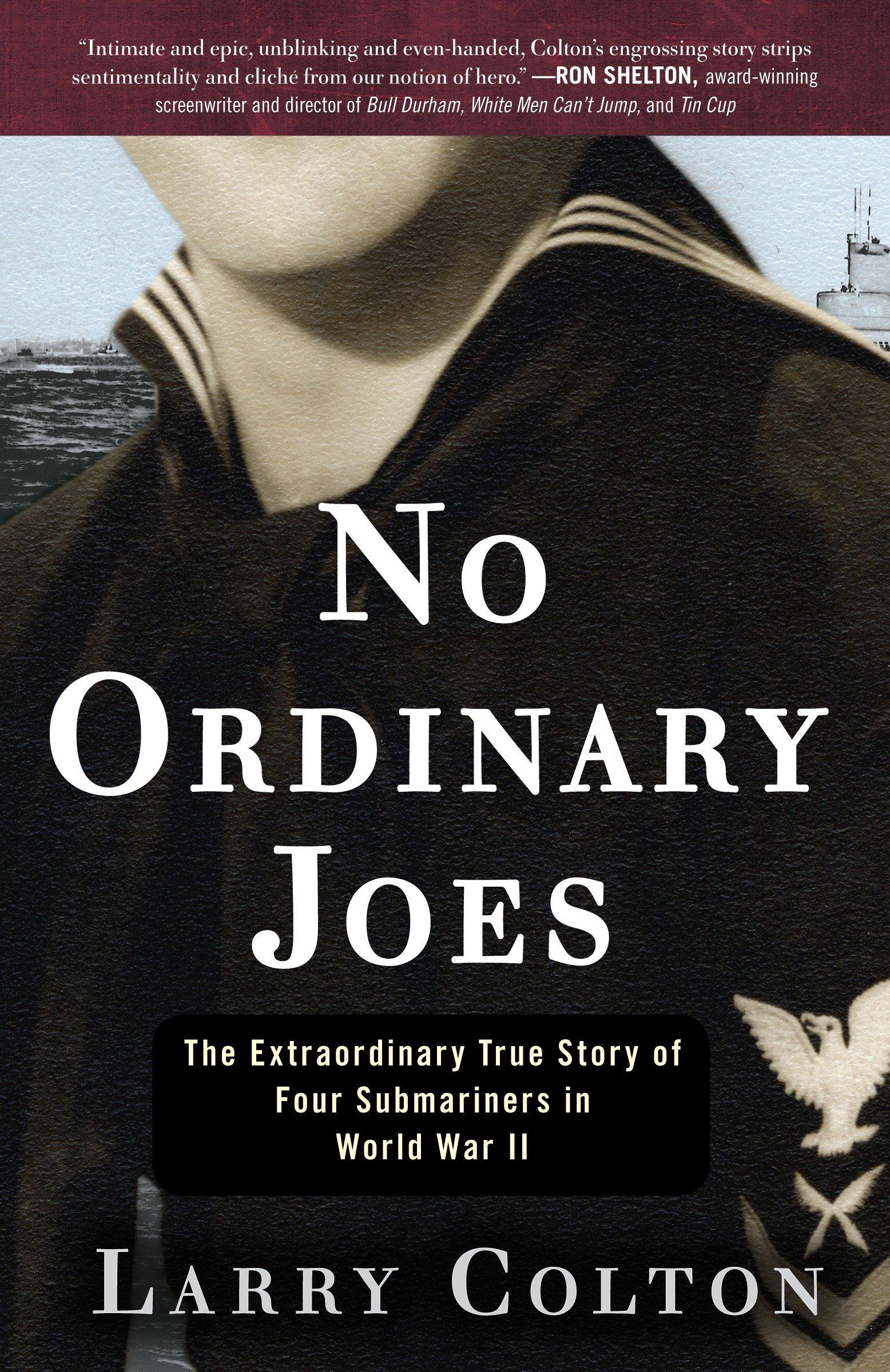 No Ordinary Joes: The Extraordinary True Story of Four ...