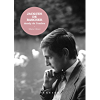 Jacques de Bascher: Dandy de l'ombre (French Edition)