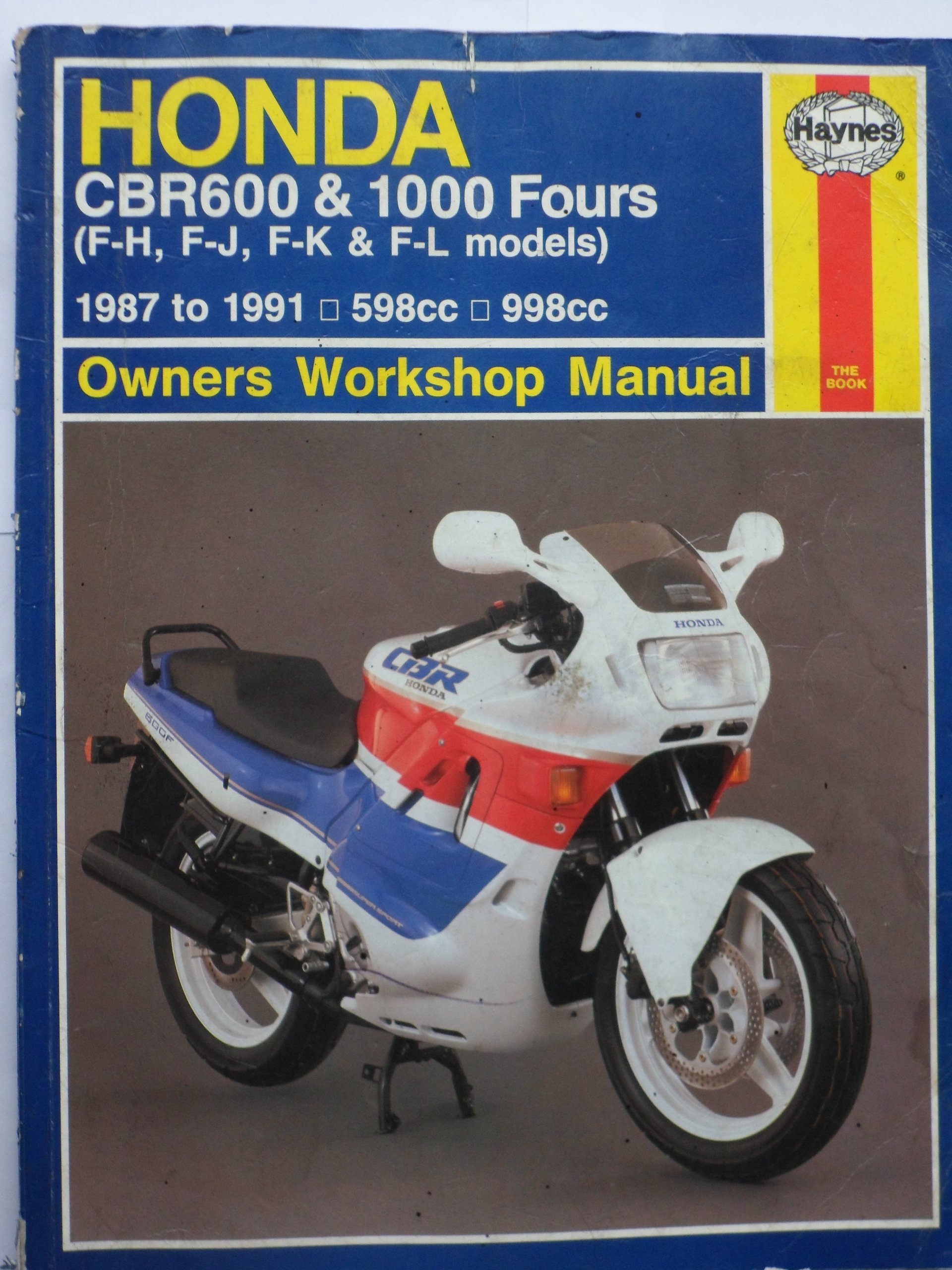 Honda Cbr600 & 1000 Fours Owners Workshop Manual (Hayne's Automotive Repair  Manual): Mark Coombs: 9781850107309: Amazon.com: Books