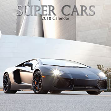 Super Cars Square Wall Calendar Amazoncouk Office Products - Sports cars 2018 uk