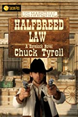 Halfbreed Law: A Havelock Novel Kindle Edition