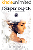 Deadly Dance: A Daath Short Story (The Daath Chronicles)