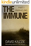 Unraveling: The Immune Book 1