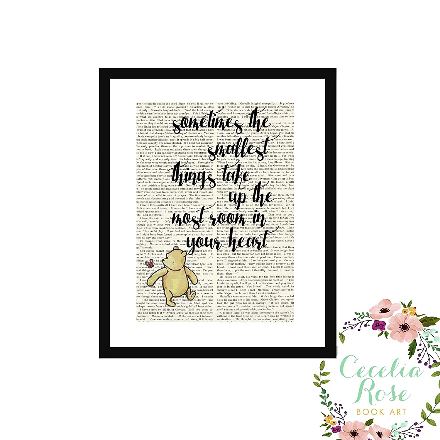 Sometimes the smallest things take up the most room in your heart Winnie the Pooh A A Milne Children's Nursery Farmhouse Literary Typography Vintage Book Page 5x7 Unframed Print