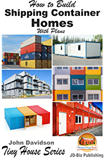 how to build shipping container homes with plans plan book series 1