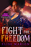 Fight for Freedom: Operation Underworld (Melody and Mateo Book 2)