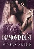 Diamond Dust: Werebear Shifter Romance (Takhini Wolves Book 3)