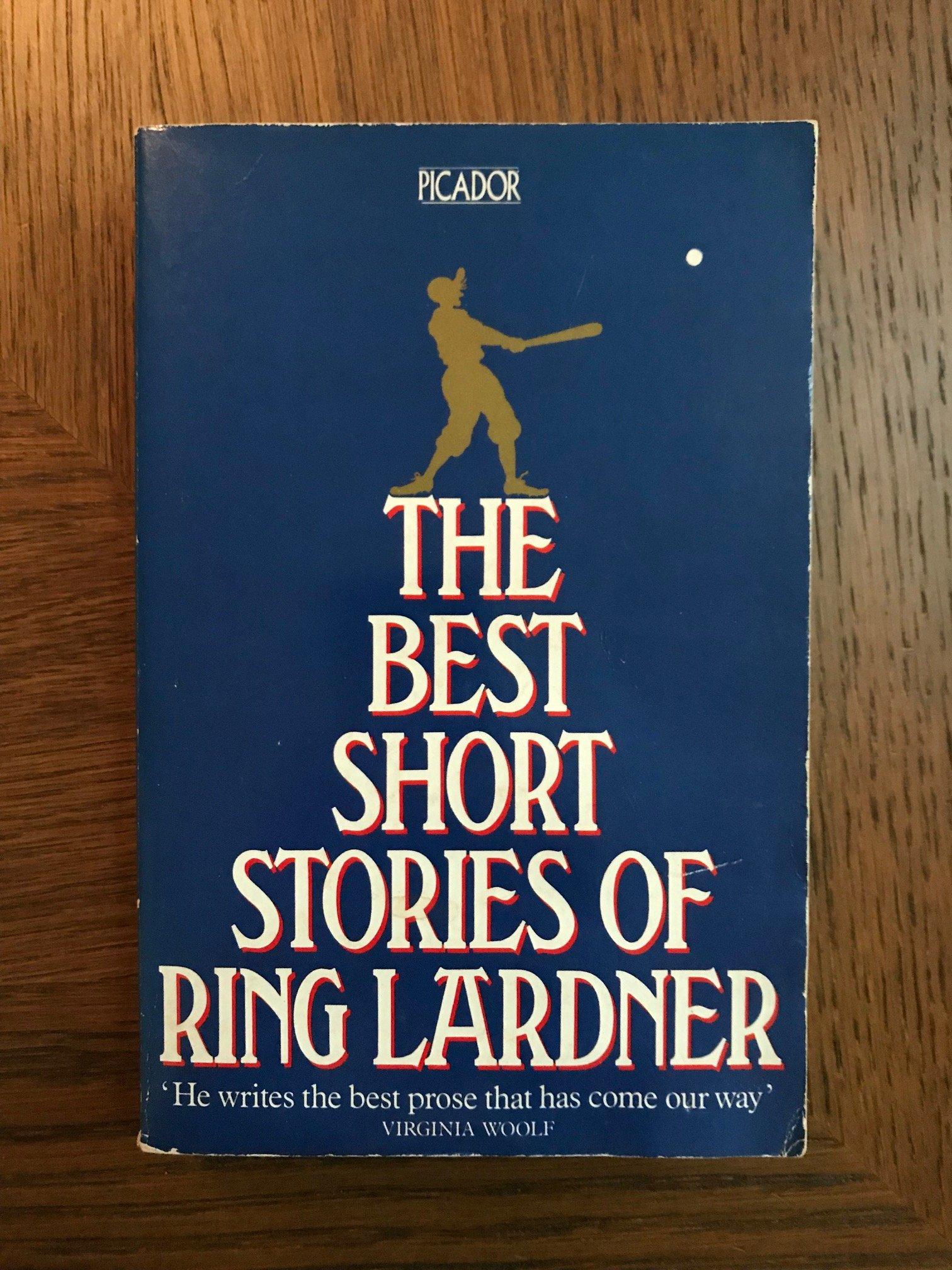 The Best Short Stories Picador Books Amazon Ring Lardner