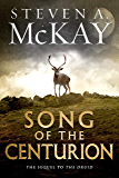Song of the Centurion (Warrior Druid of Britain Book 2) (English Edition)