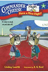 Commander in Cheese #3: Have a Mice Flight! Kindle Edition