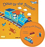 Down by the Station (Classic Books with Holes US Soft Cover with CD)