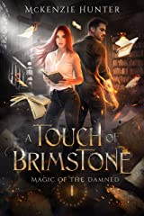 A Touch of Brimstone (Magic of The Damned Book 1) Kindle Edition